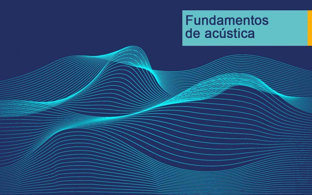 Fundamentos de Acústica. El nuevo curso de la Plataforma Profesional de URSA