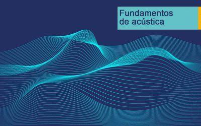 Curso de Fundamentos de Acústica de URSA